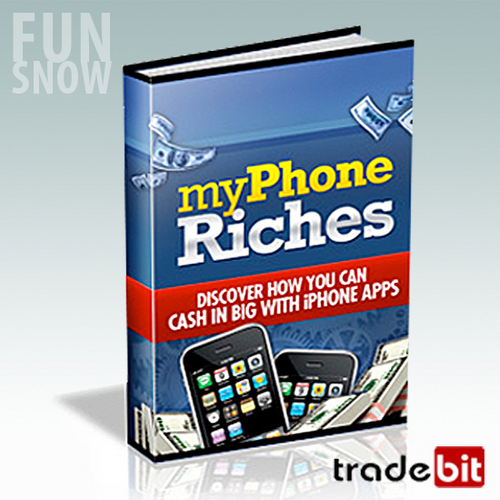 Product picture My Phone Riches. Make Big Cash With iPhone Apps + 2 Bonuses