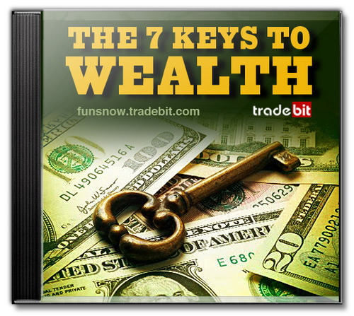 Product picture The 7 Keys To Wealth. Launch Yourself Toward Riches and Prosperity!